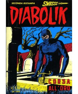 Diabolik Swiisss - N° 163 - Corsa All'Oro - Astorina Srl