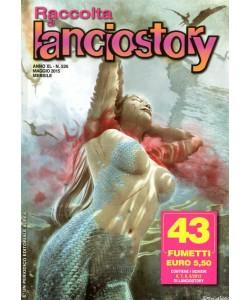 Lanciostory Raccolta - N° 526 - Lanciostory Raccolta - Editoriale Aurea