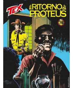 Tex Gigante - N° 693 - Il Ritorno Di Proteus - Bonelli Editore
