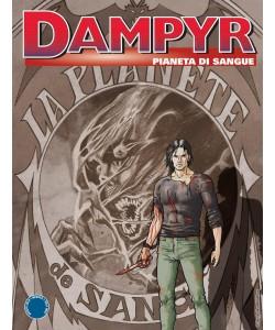 Dampyr - N° 221 - Pianeta Di Sangue - Bonelli Editore