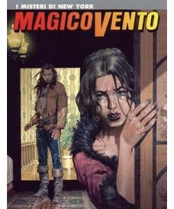 Magico Vento - N° 91 - I Misteri Di New York - Bonelli Editore
