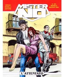 Mister No - N° 324 - L'Attentato - Bonelli Editore