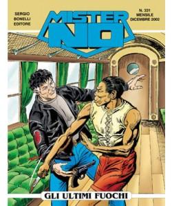 Mister No - N° 331 - Gli Ultimi Fuochi - Bonelli Editore