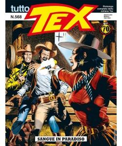 Tutto Tex - N° 568 - Sangue In Paradiso - Bonelli Editore