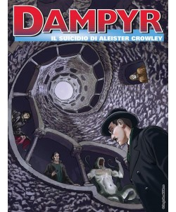 Dampyr - N° 222 - Il Suicidio Di Aleister Crowley - Bonelli Editore