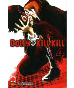 Dolly Kill Kill - N° 4 - Dolly Kill Kill - Sakura Planet Manga