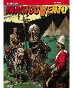 Magico Vento - N° 108 - L'Esilio - Bonelli Editore