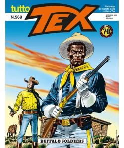 Tutto Tex - N° 569 - Buffalo Soldiers - Bonelli Editore