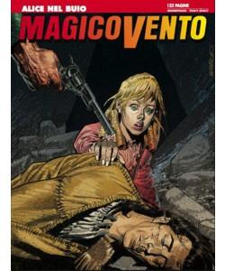 Magico Vento - N° 112 - Alice Nel Buio - Bonelli Editore