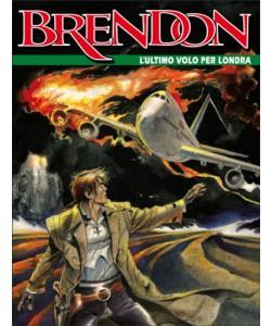 Brendon  - N° 75 - L'Ultimo Volo Per Londra -