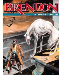 Brendon  - N° 88 - Il Crepuscolo Degli Dei -