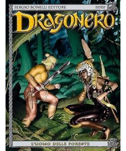 Dragonero  - N° 22 - L'Uomo Delle Foreste -