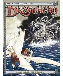 Dragonero - N° 28 - Cacciatori Di Kraken -