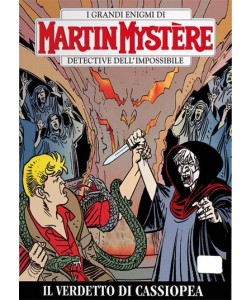 Martin Mystere  - N° 316 - Il Verdetto Di Cassiopea -