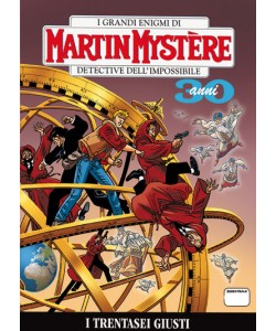 Martin Mystere  - N° 323 - I Trentasei Giusti -