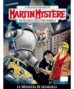 Martin Mystere - N° 329 - La Minaccia Di Allagalla -