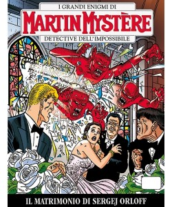 Martin Mystere  - N° 330 - Il Matrimonio Di Sergej Orloff -