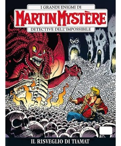Martin Mystere - N° 332 - Il Risveglio Di Tiamat -