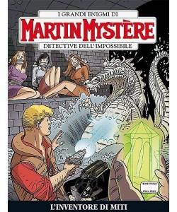 Martin Mystere - N° 339 - L'Inventore Di Miti -