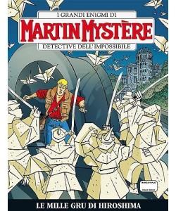 Martin Mystere  - N° 341 - Le Mille Gru Di Hiroshima -