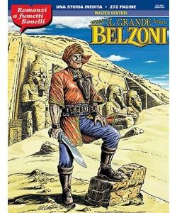 Romanzi A Fumetti Bonelli - N° 10 - Il Grande Belzoni -