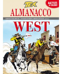 Tex Almanacco Del West  - N° 2011 - La Città Del Male -