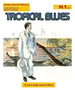 Tropical Blues - N° 1 - Il Mare Degli Uomini Liberi -