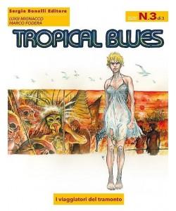 Tropical Blues - N° 3 - I Viaggiatori Del Tramonto -