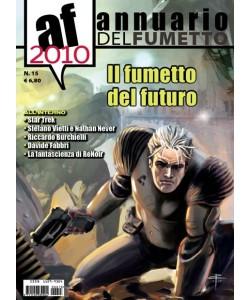 Annuario Del Fumetto - N° 15 - Il Fumetto Del Futuro -