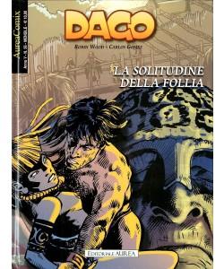 Aureacomix  - N° 56 - La Solitudine Della Follia - Dago