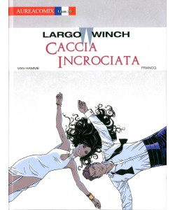 Aureacomix  - N° 61 - Caccia Incrociata - Largo Winch