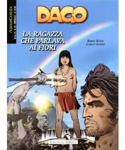 Aureacomix  - N° 63 - La Ragazza Che Parlava Ai Fiori - Dago