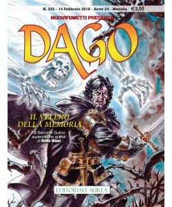 Dago Anno 22 In Poi - N° 255 - Il Veleno Della Memoria -