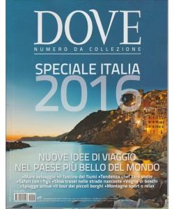 Dove Vacanze - Speciale Italia 2016 - numero da collezione