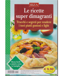 Dimagrire - Le ricette super dimagranti - n. 200 - dicembre 2018