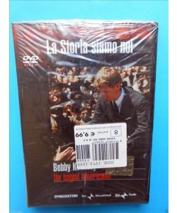 LA STORIA SIAMO NOI n.8 - BOBBY KENNEDY - UN SOGNO AMERICANO - DVD
