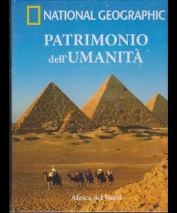 National Geogrphic - Patrimonio dell'umanità - Africa del Nord - n. 10 - settimanale - 21/11/2018