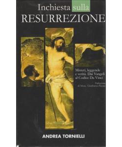 Inchiesta sulla resurrezione - Misteri, leggende e verità. Dai vangeli al Codice Da Vinci