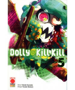Dolly Kill Kill - N° 5 - Dolly Kill Kill - Sakura Planet Manga