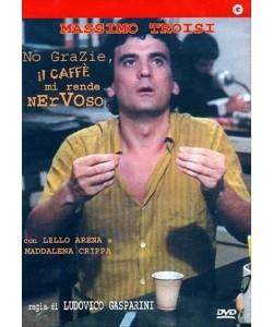 No Grazie, Il Caffe' Mi Rende Nervoso - Massimo Troisi - DVD