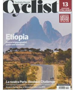 "Cyclist ed.italiana - mensile n. 13 Maggio 2017""Etiopia percorsi impegnativi..."""