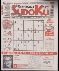 Settimana sudoku - n. 697 - settimanale - 21 dicembre 2018 -