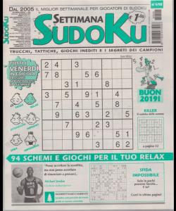 Settimana Sudoku - n. 698 - settimanale - 28 dicembre 2018 -