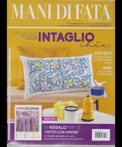 Mani Di Fata - n. 1 - gennaio 2019 - + inserto redazionale Fatto con amore + il giornale delle copertine  - mensile