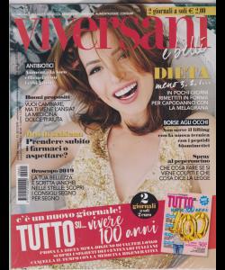 Viversani E Belli - + Gli speciali di Viversani tutto su...vivere 100 anni - n. 1 - 28/12/2018 - settimanale - 2 giornali
