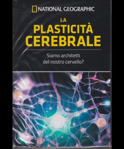Le Frontiere Della Scienza - National Geographic - La plasticità cerebrale - n. 41 - settimanale - 28/12/2018 -
