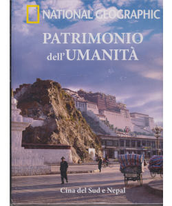 Patrimonio Dell'umanità - National Geographic - Asia II - Cina del Sud e Nepal - n. 16 - settimanale - 2/1/2019