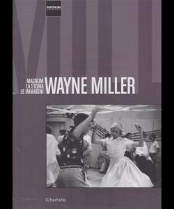 Magnum Photos - Magnum la storia le immagini - Wayne Miller - n. 23 - 29/12/2018 - quattordicinale - esce il sabato