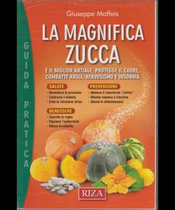 Curarsi mangiando - guida pratica - La magnifica zucca - n. 125 - dicembre 2018 -