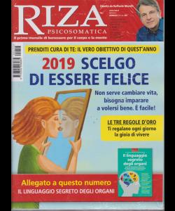 Riza Psicosomatica - n. 455 - mensile - gennaio 2019 - + Il linguaggio segreto degli organi - 2 riviste